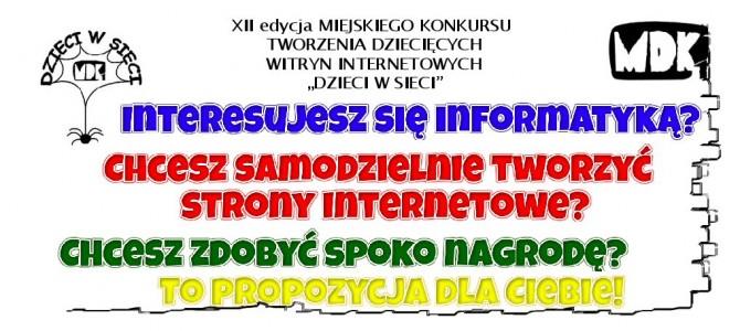 """Miejski konkurs tworzenia witryn internetowych """"DZIECI W SIECI"""""""