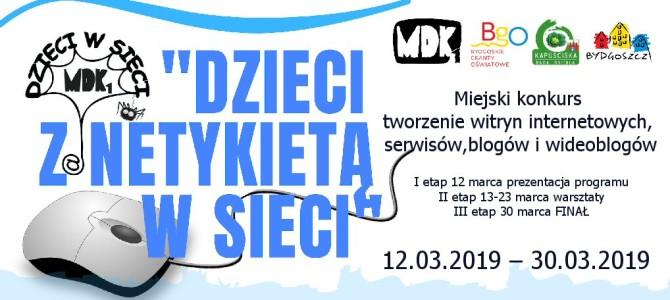 """FINAŁ 30 marca /sobota/ """"Dzieci z netykietą w sieci"""""""